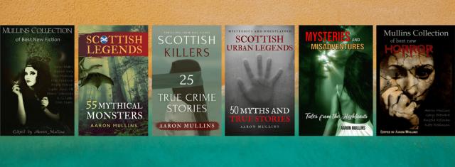 Aaron Mullins Books Stories Scottish Scotland Crime Thriller Short Stories Highlands Ayrshire