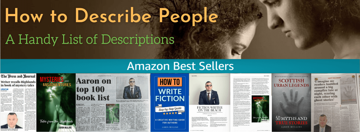 How to Describe People Adjectives List Character Descriptions Authors Writers